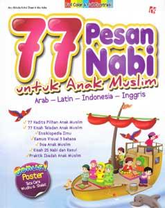 77 Pesan Nabi Untuk Anak Muslim