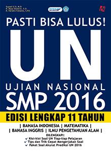 Pasti Bisa Lulus! UN SMP 2016