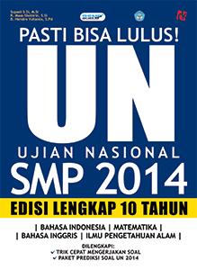 Pasti Bisa Lulus! UN SMP 2014