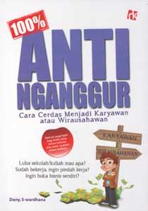 100% Anti Nganggur