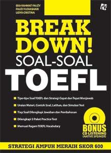 Break Down! Soal-soal TOEFL