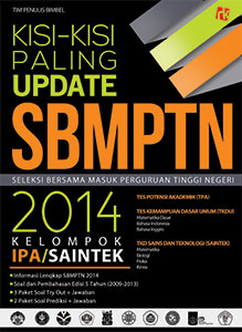 Kisi-kisi Paling Update SBMPTN 2014 Kelompok IPA/Saintek
