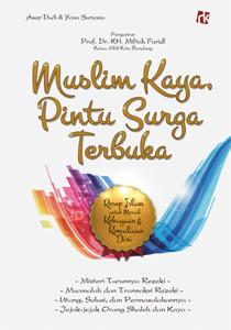 Muslim Kaya, Pintu Surga Terbuka